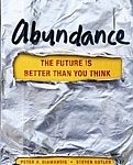 Abundance: The Future Is Better Than You Think